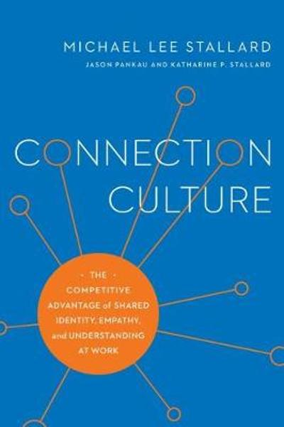 Connection Culture - Michael Lee Stallard