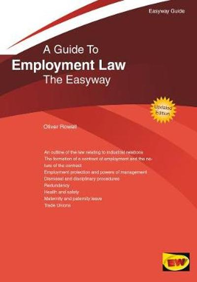 The Easyway Guide To Employment Law - Oliver Rowell
