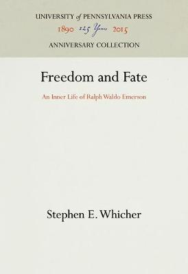 Freedom and Fate - Stephen E. Whicher