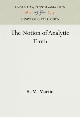 The Notion of Analytic Truth - R. M. Martin
