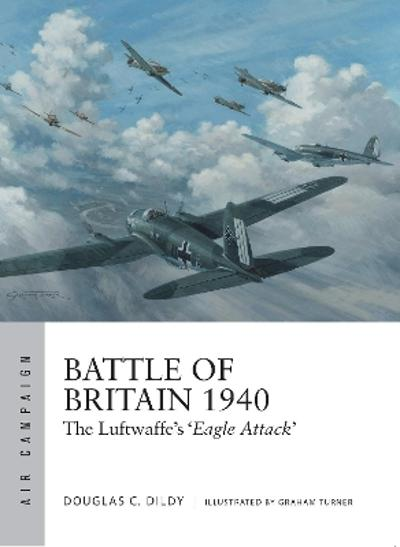Battle of Britain 1940 - Douglas C. Dildy