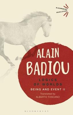 Logics of Worlds - Alain Badiou