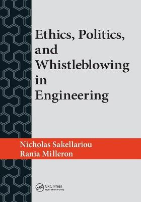 Ethics, Politics, and Whistleblowing in Engineering - Nicholas Sakellariou