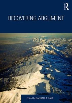 Recovering Argument - Randall Lake