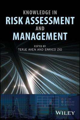 Knowledge in Risk Assessment and Management - Terje Aven