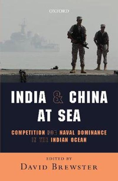 India and China at Sea - David Brewster