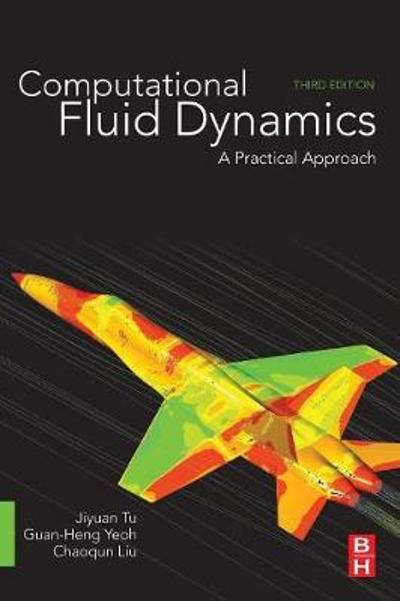 Computational Fluid Dynamics - Jiyuan Tu