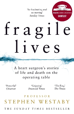 Fragile Lives - Stephen Westaby