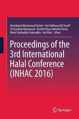 Proceedings of the 3rd International Halal Conference (INHAC 2016) - Nurhidayah Muhammad Hashim