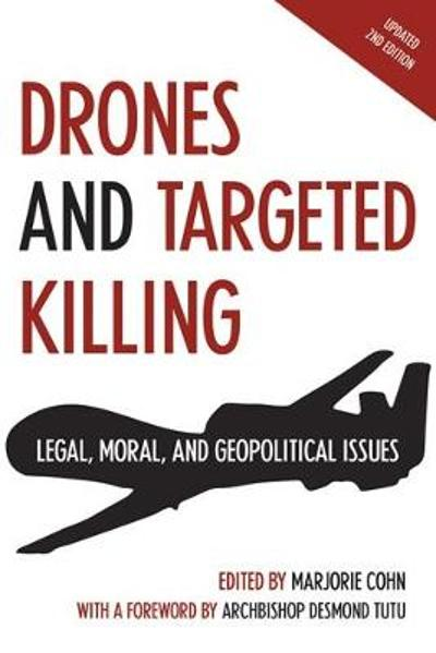 Drones and Targeted Killing - Marjorie Cohn