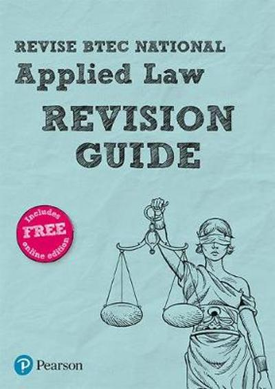 Revise BTEC National Applied Law Revision Guide - Richard Wortley