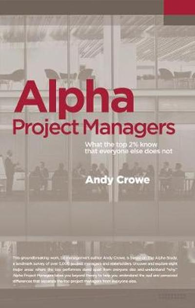 Alpha Project Managers - Andy Crowe