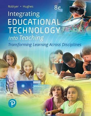 Integrating Educational Technology into Teaching - M. D. Roblyer