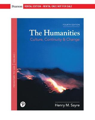 The Humanities, Volume I - Henry M. Sayre