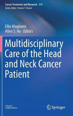 Multidisciplinary Care of the Head and Neck Cancer Patient - Ellie Maghami