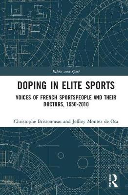 Doping in Elite Sports - Christophe Brissonneau