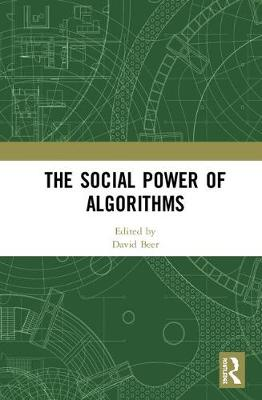 The Social Power of Algorithms - David Beer