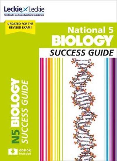 National 5 Biology Success Guide - John di Mambro