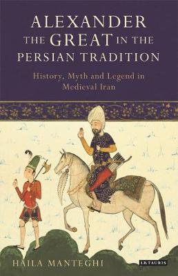 Alexander the Great in the Persian Tradition -