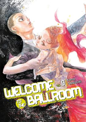 Welcome To The Ballroom 9 - Tomo Takeuchi