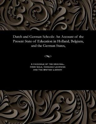 Dutch and German Schools - W E Hickson