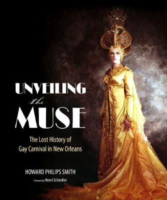 Unveiling the Muse - Howard Philips Smith