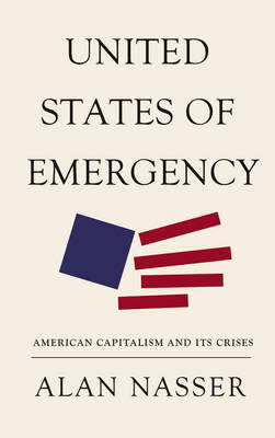 United States of Emergency - Alan Nasser
