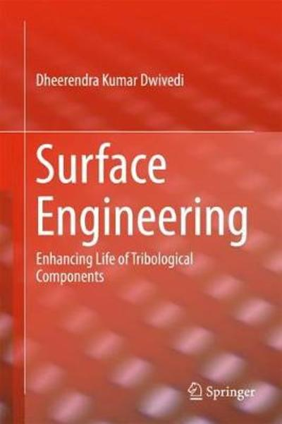 Surface Engineering - Dheerendra Kumar Dwivedi