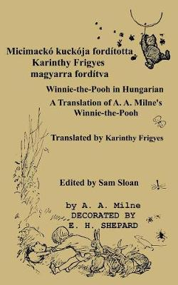 Micimack  Ford totta Karinthy Frigyes Winnie-The-Pooh Translated Into Hungarian by Karinthy Frigyes - A A Milne