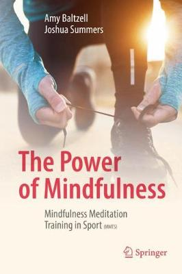 The Power of Mindfulness - Amy Baltzell