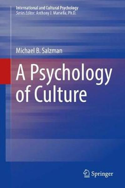 A Psychology of Culture - Michael B. Salzman