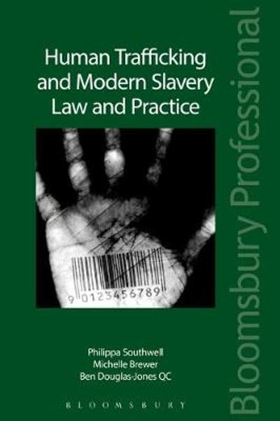 Human Trafficking and Modern Slavery: Law and Practice - Michelle Brewer