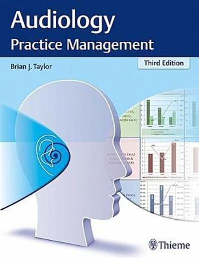 Audiology Practice Management - Brian Taylor