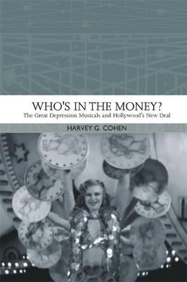 Who'S in the Money? - Harvey G. Cohen