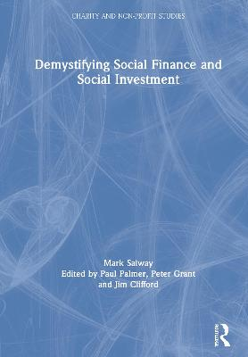 Demystifying Social Finance and Social Investment - Paul Palmer