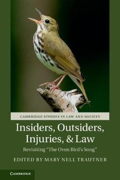Insiders, Outsiders, Injuries, and Law - Mary Nell Trautner
