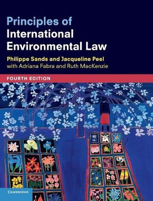Principles of International Environmental Law - Philippe Sands
