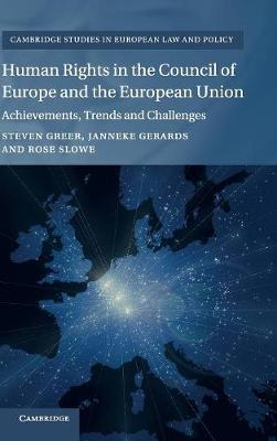 Human Rights in the Council of Europe and the European Union - Steven Greer