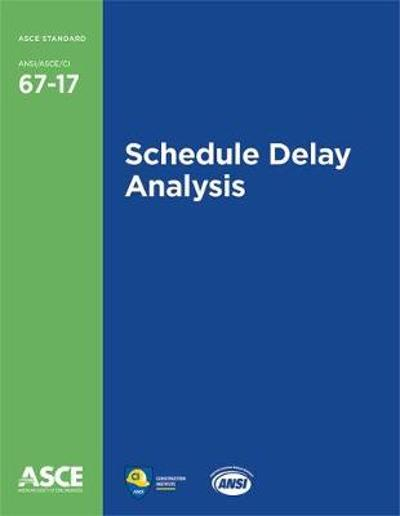 Schedule Delay Analysis - American Society of Civil Engineers
