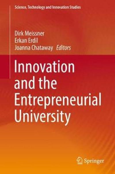 Innovation and the Entrepreneurial University - Dirk Meissner