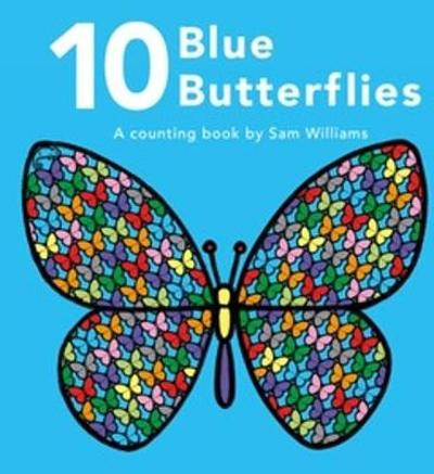 10 Blue Butterflies - Sam Williams