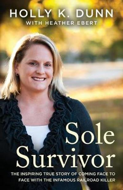Sole Survivor - Holly Dunn