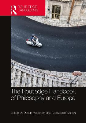 The Routledge Handbook of Philosophy of Europe - Darian Meacham