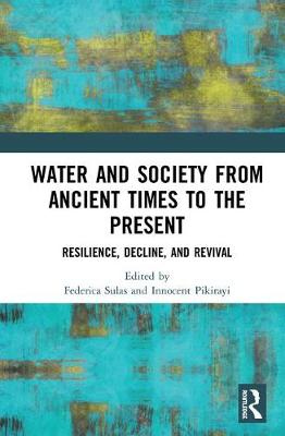 Water and Society from Ancient Times to the Present - Federica Sulas