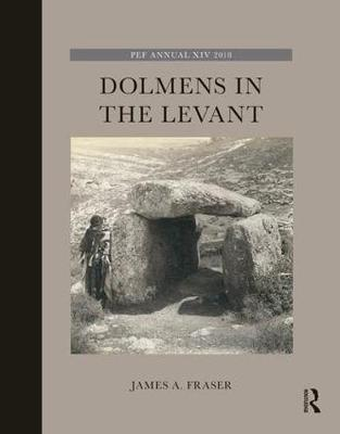 Dolmens in the Levant - James A. Fraser