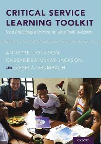 Critical Service Learning Toolkit - Annette Johnson