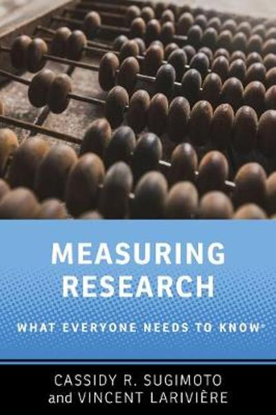 Measuring Research - Cassidy R. Sugimoto