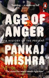 Age of Anger - Pankaj Mishra