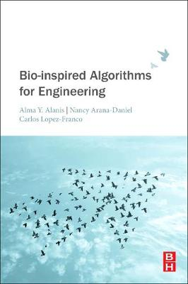 Bio-inspired Algorithms for Engineering - Nancy Arana-Daniel