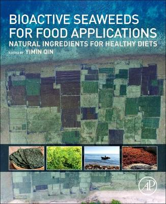 Bioactive Seaweeds for Food Applications - Yimin Qin